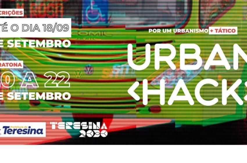 Inscrições para o Urban Hackton Teresina 2030 são prorrogadas até dia 18